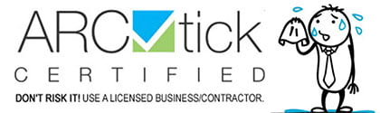 ARCtick certified logo. Don't risk it. Use a licensed business/contractor